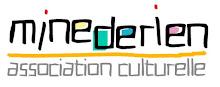 en partenariat avec l'association culturelle Minederien