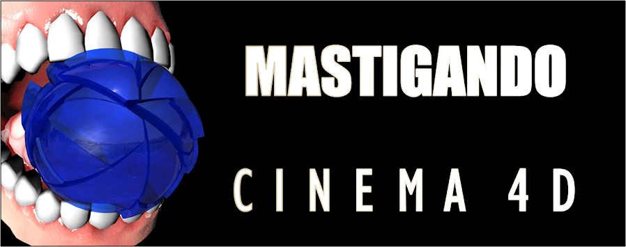 Mastigando Cinema 4D