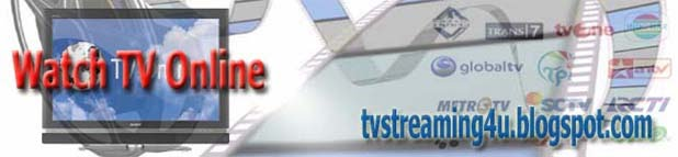 TVStreaming4u - Watch TV Live Streaming Internet Online Indonesia and International