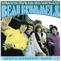 Beau Brummels - Gentle Wanderin' Ways (1965-66)