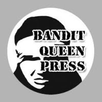 Bandit Queen Press