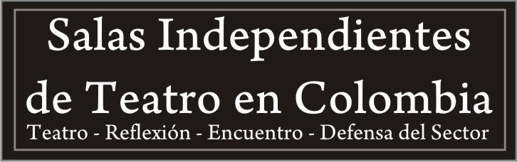 Salas Independientes de Teatro en Colombia