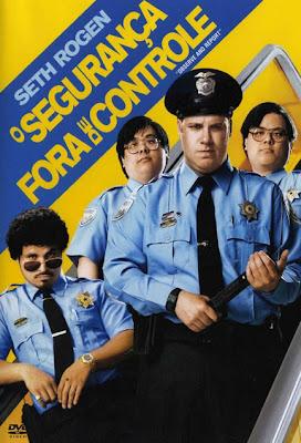 O Segurança Fora de Controle – Dublado – 2009