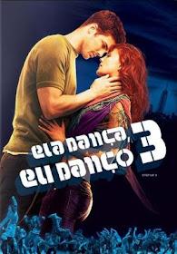 Baixar Filmes Download   Ela Dança, Eu Danço 3 (Dublado) Grátis