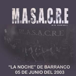 MASACRE - Perú - En vivo en La Noche de Barranco