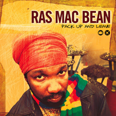ras mac bean, pack up and leave