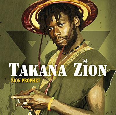 Takana Zion prophet