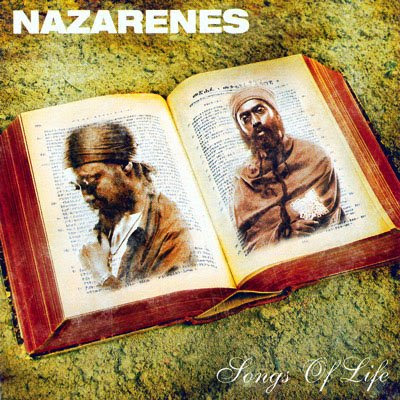 The Nazarenes Songs Of Life