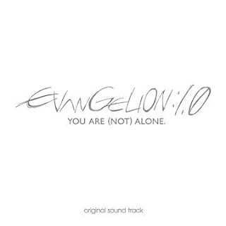 Evangelion: 1.0 You Are (NOT) Alone Original Soundtrack