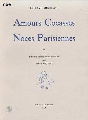 Amours cocasses et Noces parisiennes, publiés sous pseudonyme en 1883