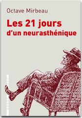 """""""Les 21 jours d'un neurasthénique"""", 2010"""