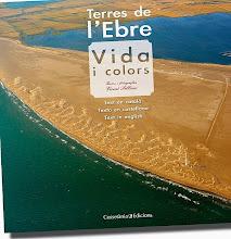 2010 Terres de l'Ebre: vida i colors