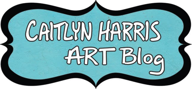 Caitlyn Harris Art Blog