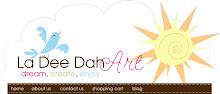 La Dee Dah Art