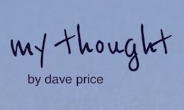 """My Thought"" by Dave Price"