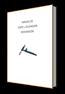 Manual de Corte, Soldadura y Perforación