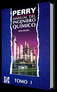 Manual del Ingeniero Químico. Sexta Edición. Tomo I
