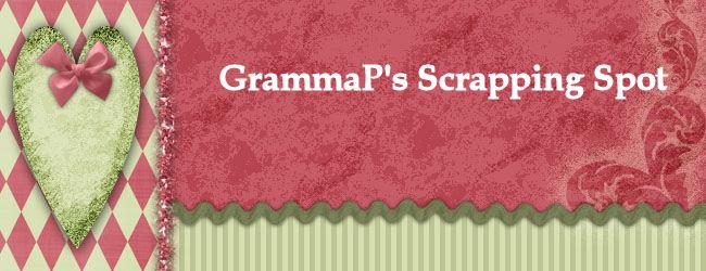 GrammaP's Scrapping Spot