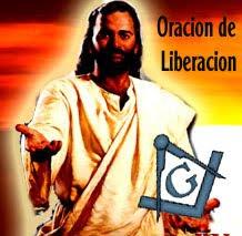 Oracion de Liberacion Para  Masones y su Familia