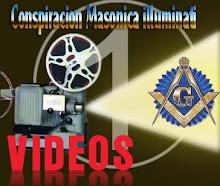Videos reveladores sobre la conspiracion MASONICA ILLUMINATI