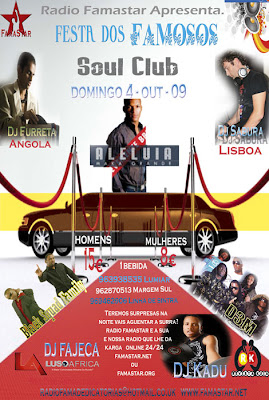 Festa dos Famosos - Cj Fajeca - Lusoafrica, Dj Furreta - Angola, Dj Sabura -Lisboa, Dj Kadu no Soul Club