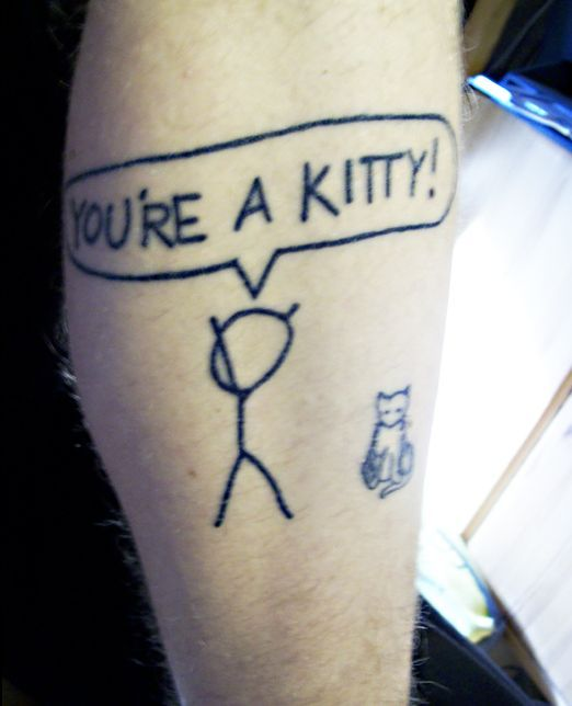 Your're A Kitty Tattoo