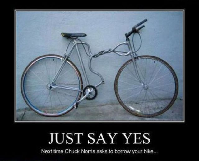 Just Say Yes, Next Time Chuck Norris Asks To Borrow Your Bike