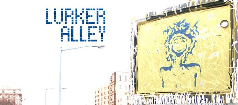 Lurker Alley