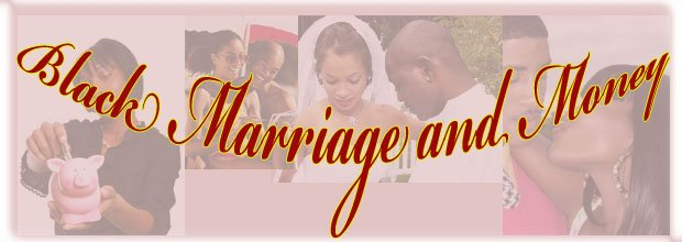 Black Marriage and Money