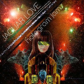 Jaguar Love - Hologram Jams