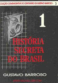 supremacismo1 História Secreta do Brasil. Volume 1   Gustavo Barroso