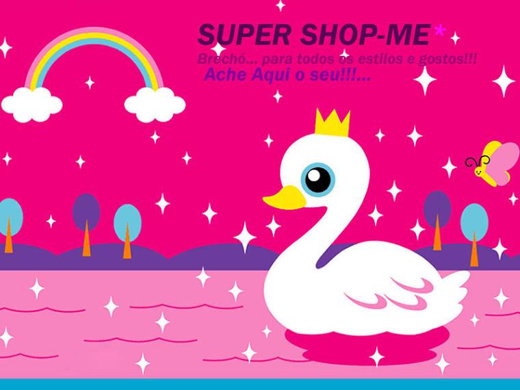SUPER SHOP -ME*