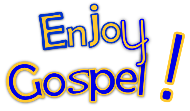 Enjoy Gospel !