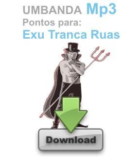 PONTOS EM MP3 EXU TRANCA RUAS