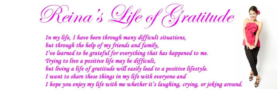 Reina's Life of Gratitude