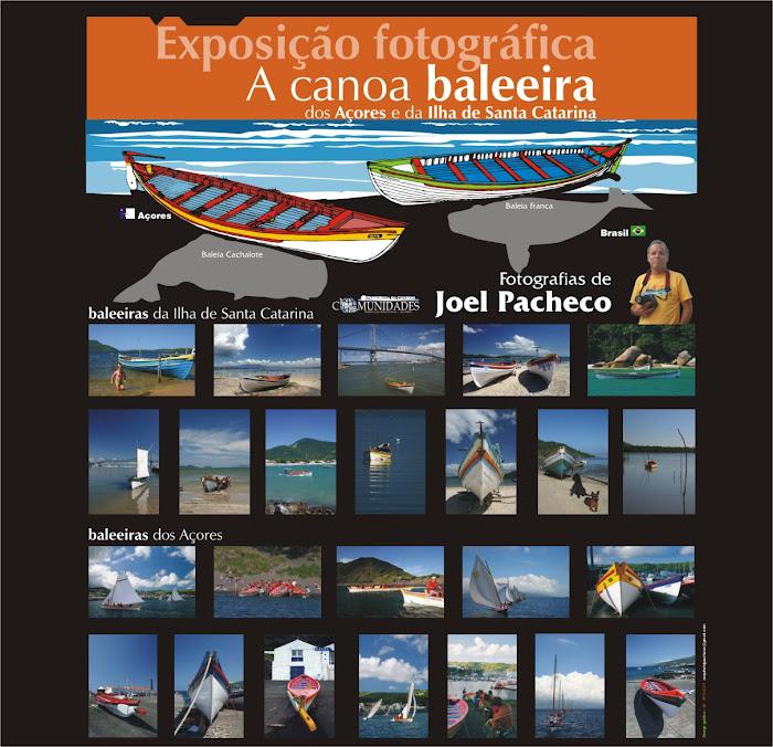 Exposição fotográfica-Baleeiras dos Açores e da Ilha de Santa Catarina