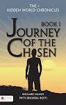 The Hidden World Chronicles Book I Journey of the Chosen