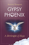Gypsy Phoenix, A Birthright of Hope by Kimberly Thompson