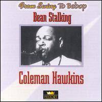 FSTB Coleman Hawkins: Bean Stalkin'