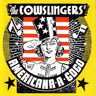 Cowslingers: Americana a go go (1999)