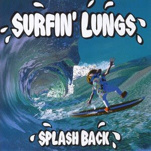 Surfin' Lungs: Splash Back