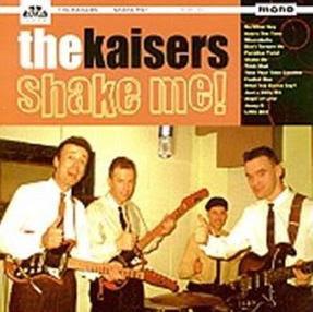 The Kaisers: Shake Me! (2002)