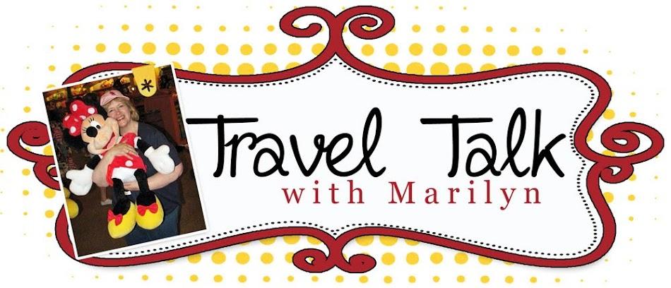 Travel Talk With Marilyn