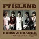 FT Island Cross Change