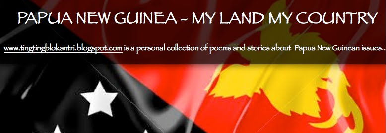 PAPUA NEW GUINEA MY LAND MY COUNTRY