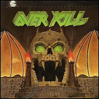 http://1.bp.blogspot.com/_QNq0NdpCuCQ/SfQMMX055UI/AAAAAAAAFnc/MmLPX5qXGZI/s1600/Overkill+-+The+Years+Of+Decay+(1989).jpg