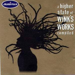 Josh Wink* Wink - Higher State Of Consciousness