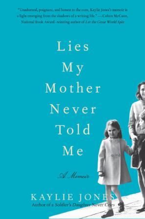 lies my mother told me: