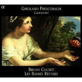 Frescobaldi - Canzoni - Bruno Cocset, Les Basses Reunies (flac)