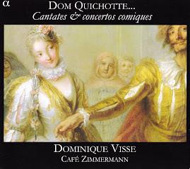 Dom Quichotte...Cantatas & concertos comiques - Visse, Cafe Zimmermann (flac)